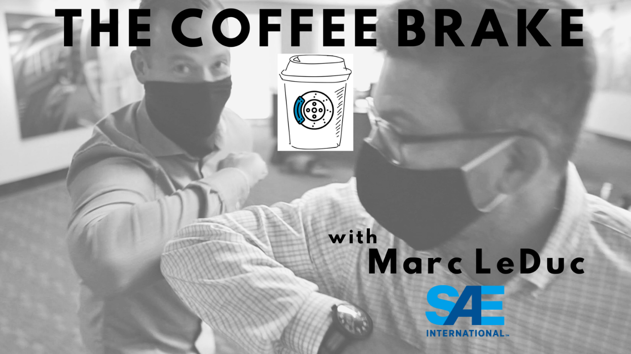 Coffee Brake with Marc LeDuc of SAE International